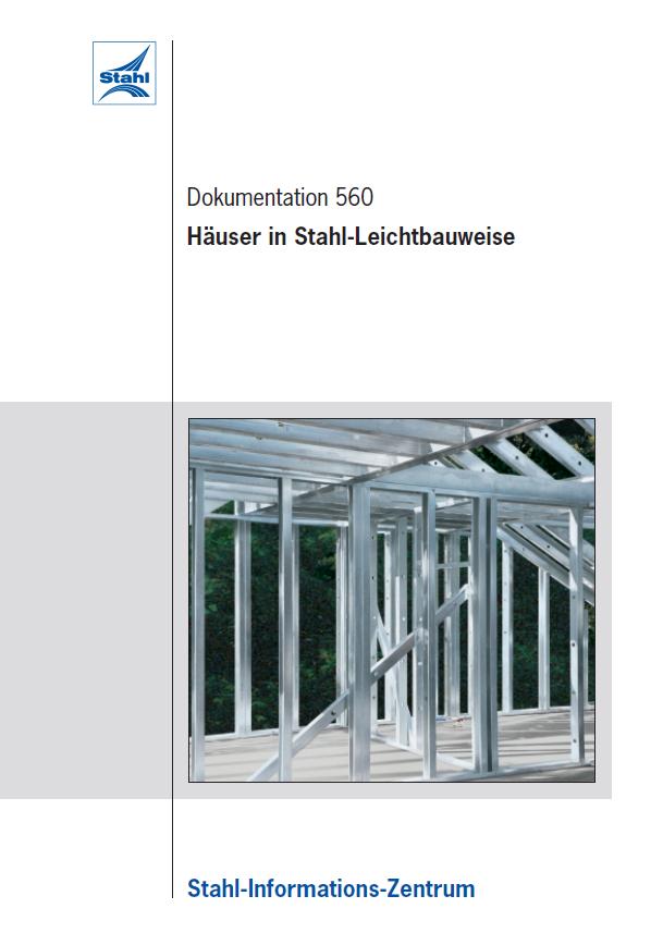 D560 Häuser in Stahlleichtbauweise